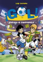 ¡empieza el campeonato! (gol)-luigi garlando-9788484416111