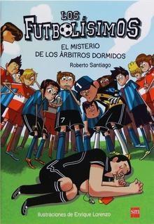 LOS FUTBOLISIMOS 1 MISTERIO ARBITROS DOR